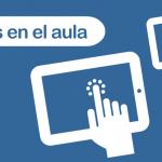 Tabletas en el aula (Canal TIC)
