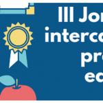 III Jornadas de intercambio de experiencias educativas en el IES GAia